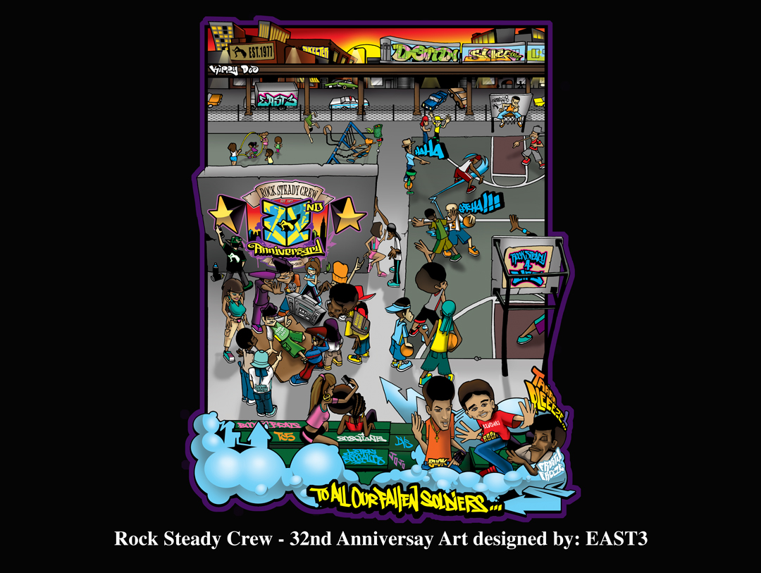 Rock Steady Crew 32nd Anniversary art by East3