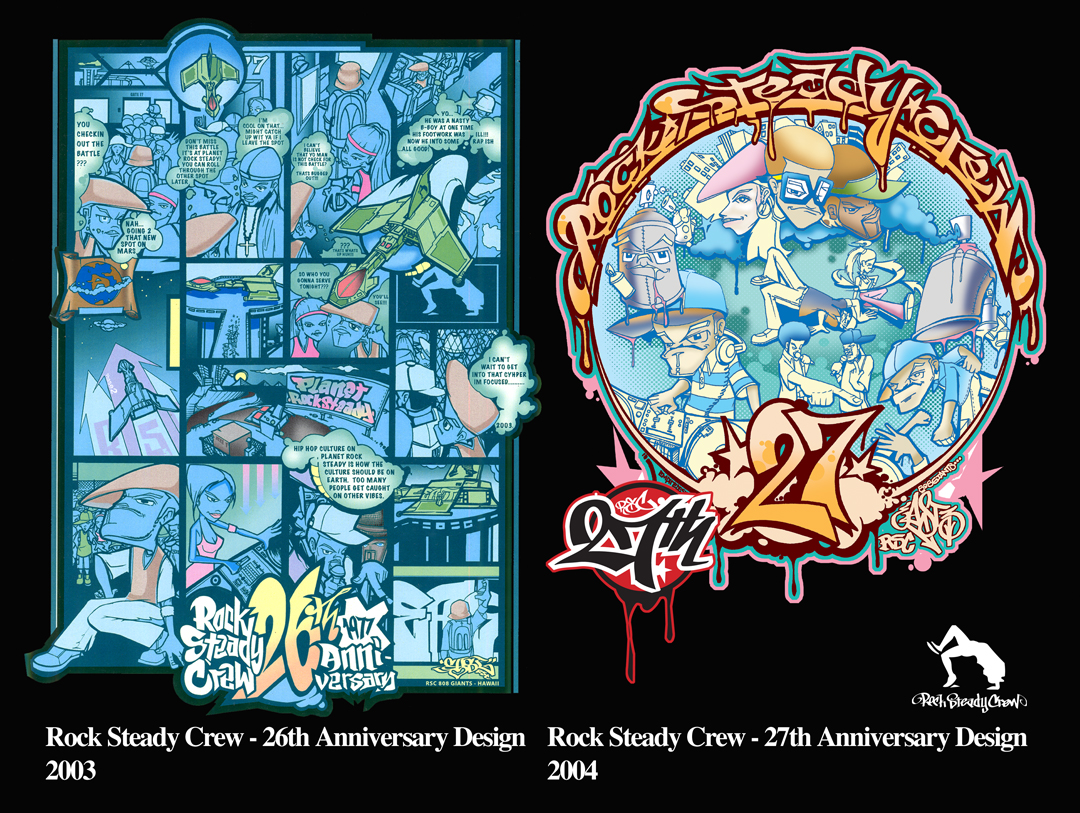 Rock Steady Crew 26th & 27th Anniversary art by East3