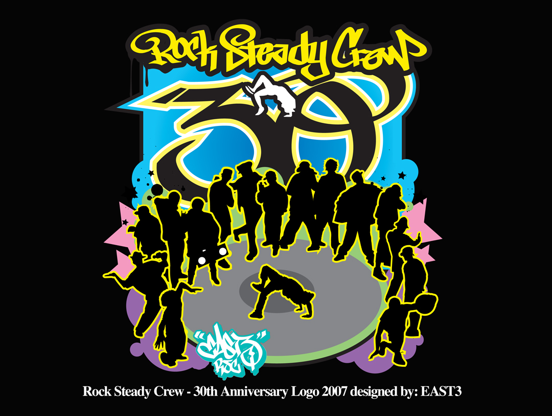 Rock Steady Crew 30th Anniversary art by East3