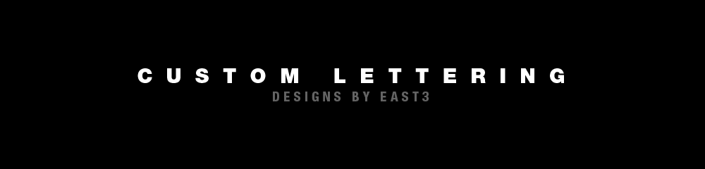 Custom Lettery by East 3